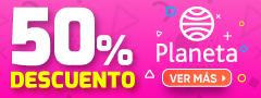 50% DCTO - Planeta