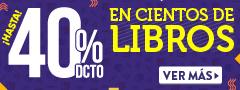 Hasta 40% dcto. en Cientos de Libros