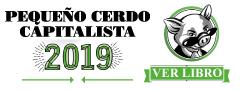 Agenda Pequeño Cerdo Capitalista 2019