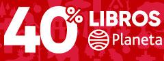 40% DCTO - Planeta