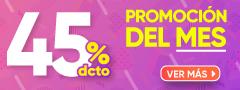 45% DCTO - Promo Del Mes