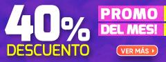 PROMO DEL MES 40% dcto