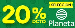 20% Dcto Selección Editorial Planeta