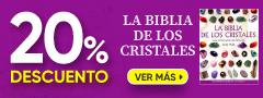 20% DCTO - La Biblia de los Cristales