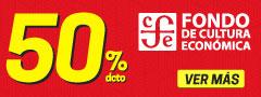 50% Dcto - Fondo Cultura Economica