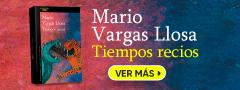 Mario Vargas LLosa - Tiempos Recios