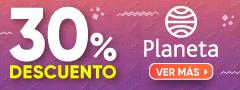 30% DCTO - Planeta