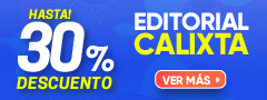 Hasta 30% DCTO - Editorial Calixta