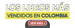 Los Libros Más Vendidos en Colombia
