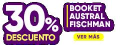 30% DCTO - Booket - Austral - Fischman