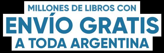 Millones de Libros con Envío Gratis a toda Argentina