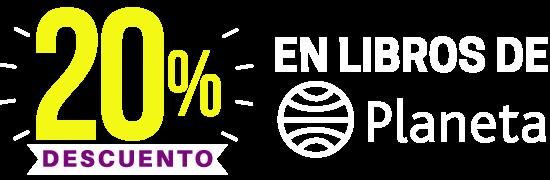 20% dcto Editorial Planeta