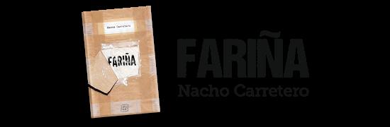 Fariña - Nacho Carretero