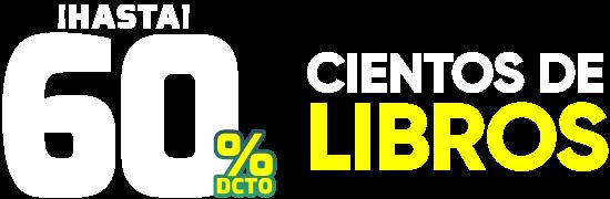 Hasta 60% - Cientos de Libros
