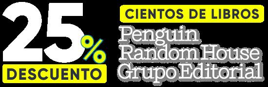 25% de Dcto en Cientos de Libros de Penguin Random House