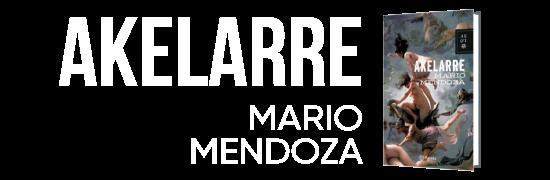 Akelarre - Mario Mendoza