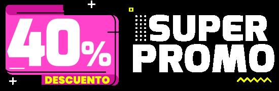 Super Promo 40% de dcto