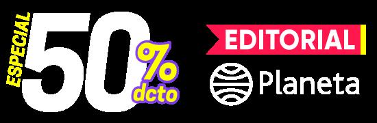 Especial 50% Dcto. Editorial Planeta