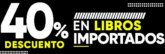 40% DCTO - Libros Importados