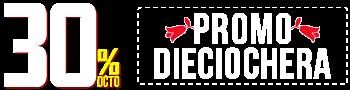 30% de DCTO - Promo Dieciochera