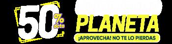 Super Promo Editorial Planeta - 50% Dcto